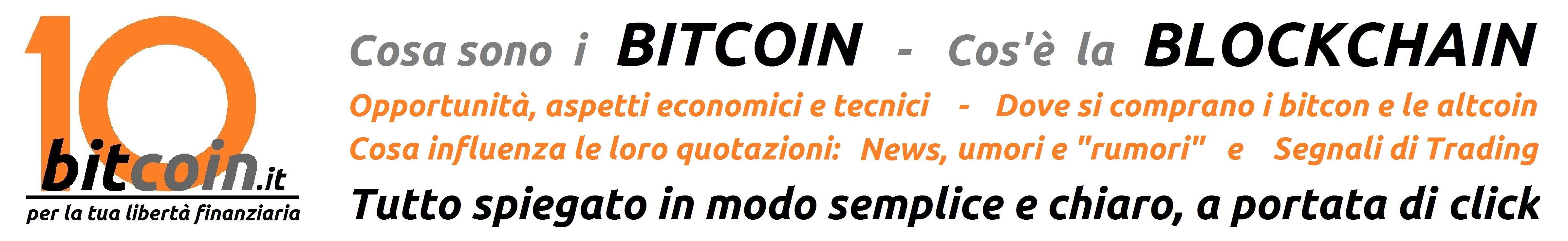 Bitcoin e BLOCKCHAIN spiegati in modo semplice e chiaro